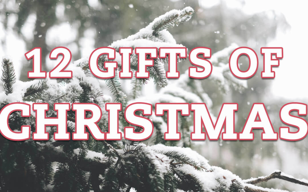 Want to Win Our 12 Gifts of Christmas?